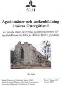 Clas Tollin - Ägodomäner och sockenbildning i västra Östergötland